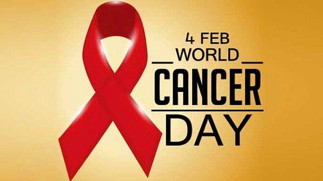 Dünya Kanser Günü.