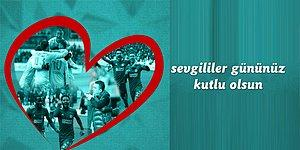Tarifi Olmayan Tek Aşk! Spor Camiasından Sevgililer Günü Paylaşımları