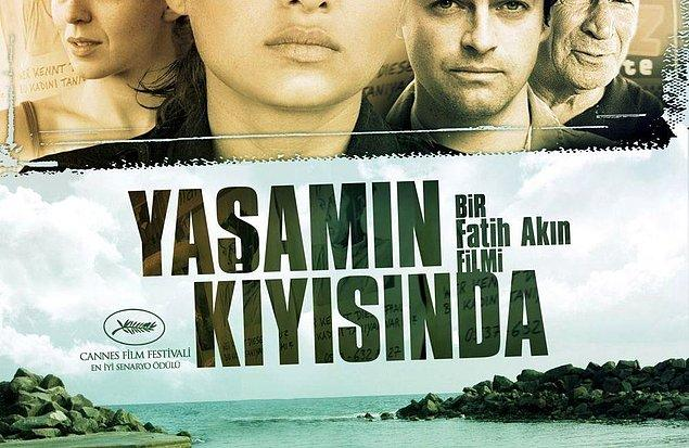 10. Yaşamın Kıyısında(2007) - IMDb: 7.8