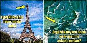 Eyfel, Big Ben, Pisa, Özgürlük Heykeli! Dünyanın En Ünlü Kent Simgeleri Hakkında Bilmediğiniz Gerçekler