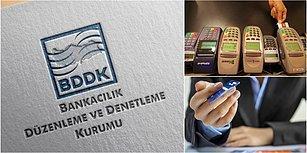 BDDK Kredi Kartıyla Alımlarda Taksit Sayılarını ve Tüketici Kredisi Vadesini Arttırdı