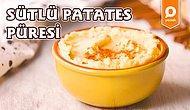 Patatesin En Yumuş Yumuş Hali: Sütlü Patates Püresi Nasıl Yapılır?