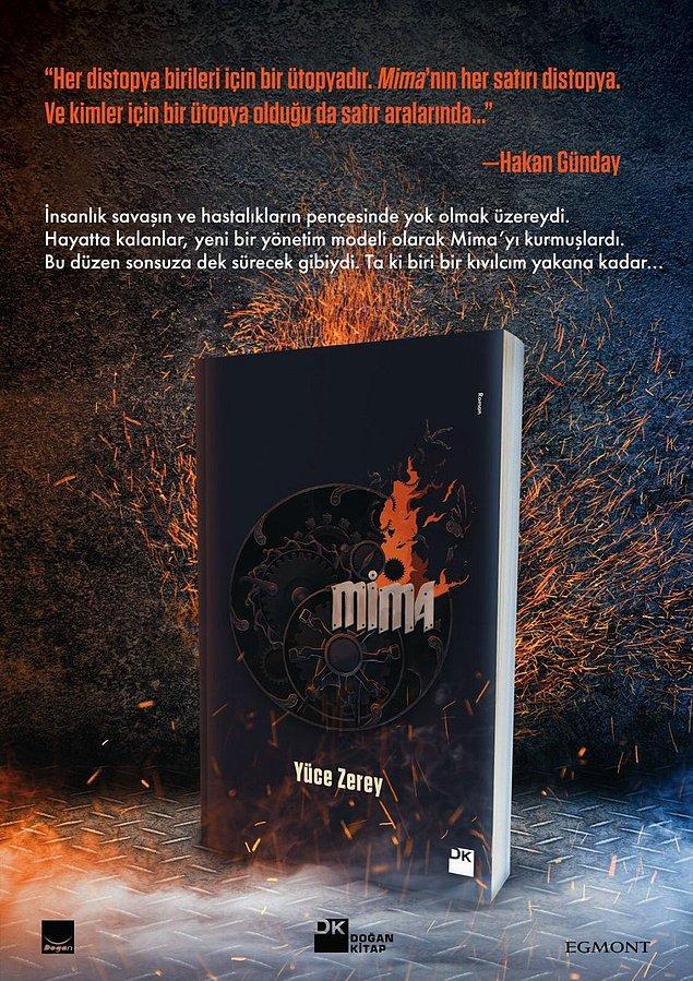 Yaşadığımız toplumu sorgulamamızı sağlayan distopya türündeki kitabın adı Mima,