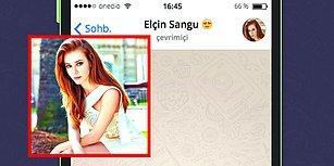 WhatsApp'ta Elçin Sangu'yu Tavlayabilecek misin?