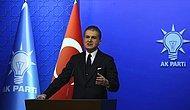AKP Sözcüsü Çelik: 'Orada Bir Grubun Ezan Protestosu Gerçekleştirdiği Açık ve Net Bir Şekilde Ortadadır'