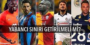 TFF'nin Yeni Yabancı Kuralı Formülü 6+2+2! Türkiye'de Futbol Kamuoyu Yabancı Sınırını Tartışıyor