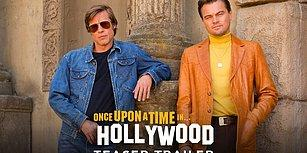 Quentin Tarantino'nun Yeni Filmi Once Upon a Time in Hollywood'dan İlk Fragman Geldi!