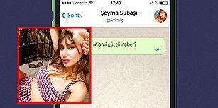 WhatsApp'ta Şeyma Subaşı'yı Tavlayabilecek misin?