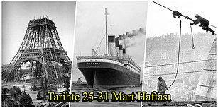 Boğaz Köprüsü Tamamlandı, Eyfel Kulesi Açıldı, Titanik'in Yapımına Başlandı... Tarihte 25-31 Mart Haftası ve Yaşanan Önemli Olaylar