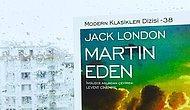 Küçük Bir Denizciyken Büyük Bir Yazar Olma Romanı: Martin Eden