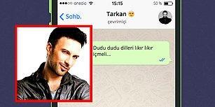 WhatsApp'ta Megastar Tarkan'ı Tavlayabilecek misin?