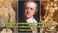 Küçüklüğünden Beri Ruhları Gördüğünü İddia Eden, Hem Deli Hem Dahi Şair ve Ressam William Blake