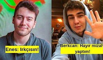 Koşun Kavga Var! Ünlü Youtuber Enes Batur, Berkcan Güven'i Irkçılıkla Suçlayınca Ortalık Karıştı