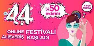 Favori Ürünleriniz Bitmeden Elinizi Çabuk Tutun, %50 İndirimli Online Alışveriş Festivali Başladı!