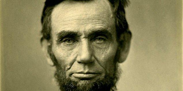 1. Abraham Lincoln depresyondaydı. Kendini öldüreceğinden korktuğu için bıçak taşımaktan da korkardı.