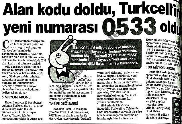 9. Turkcell, 532 ile başlayan hatların tamamını doldurmuş ve 533 ile başlayan hatlar ilk kez kullanılmaya başlanmıştı.