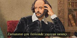 403. Ölüm Yıl Dönümünde William Shakespeare'i Hala Anmamızı Sağlayan 15 Neden