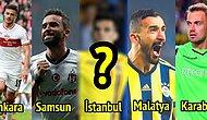 Doğdukları İllere Göre 81 Şehrimizin En Değerli Futbolcuları Listesi Sizi Biraz Şaşırtacak!