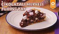 Misafirlerin Gözlerinden Kalpler Çıkaran En Pratik Tatlı: Çikolatalı Meyveli Puding Pay Nasıl Yapılır?