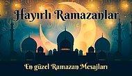 Ramazan Ayı Mesajları 2019: Paylaşmaya Hazır Resimli ve Resimsiz, Anlamlı Ramazan Mesajları, Hadisler ve Ayetler