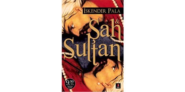 2010: Şah ve Sultan - İskender Pala