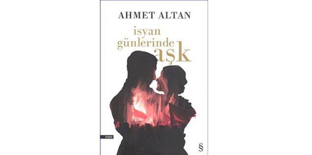 2001: İsyan Günlerinde Aşk - Ahmet Altan