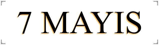 7 Mayıs