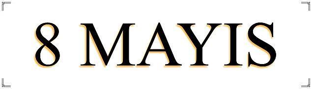 8 Mayıs