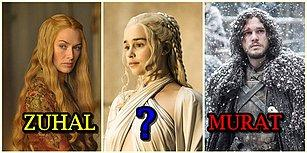 Game of Thrones Karakterleri Türk Olsaydı İsimleri Ne Olurdu?