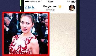 WhatsApp'ta Meryem Uzerli'yi Tavlayabilecek misin?