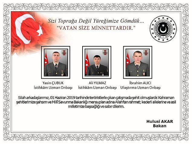 Milli Savunma Bakanı tarafından şehit askerlerin kimlikleri açıklandı.