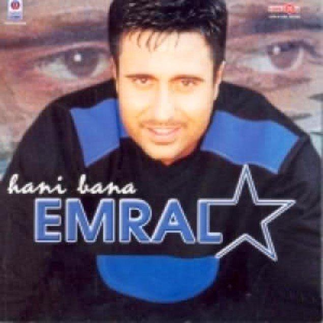 Saç modeli, tipi, daha da ilginci ses rengi ve şarkı söyleme tarzı aynı olan bu kişi sadece bir harfle Emrah olmayı kaçırmış, onun yerine Emral olmuş gibi duruyordu.
