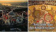 Eşsiz Mozaikleriyle Bir Bakanın Bir Daha Bakmak İsteyeceği, Tarihe Tanıklık Eden Heybetli Bir Yapı: Ayasofya