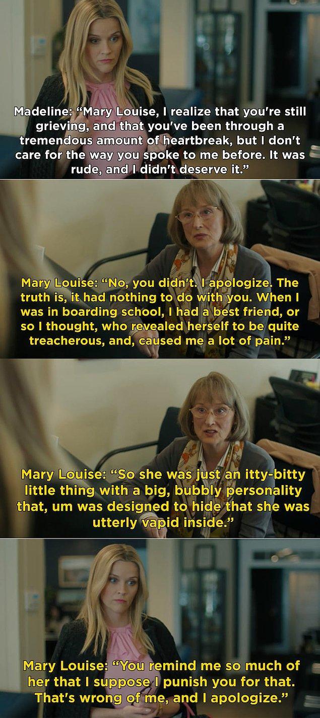 Ayrıca Streep'in canlandırdığı Mary Louise ve Reese Witherspoon'u canlandırdığı Madeline karakterleri arasındaki diyaloglar çok komikti. Anlaşılan bu ikilinin ilişkisini sezon boyunca konuşacağız.