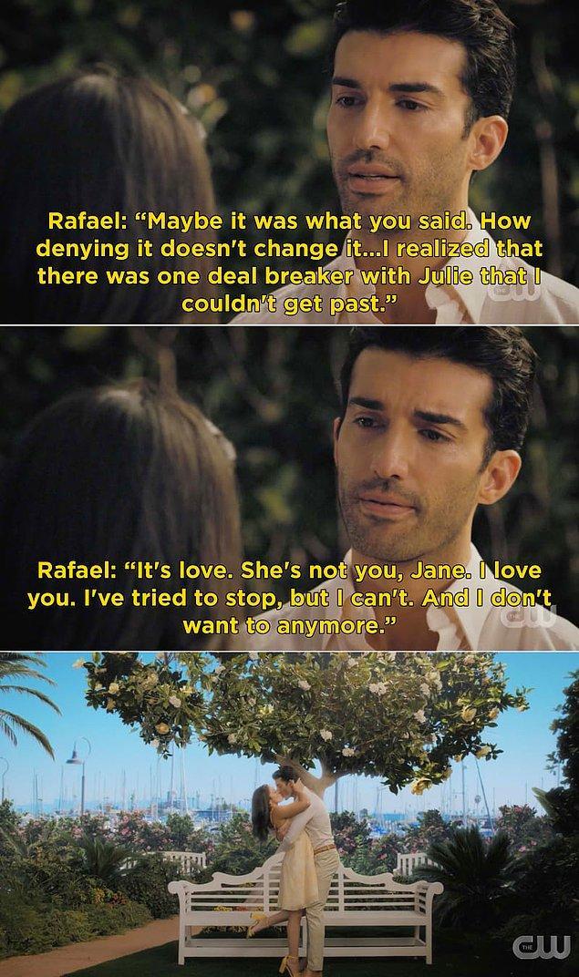 Julie ve Rafael'in ilişkisi çok uzun sürmedi çünkü Rafael Jane'e aşık olduğunu ve onunla birlikte olmak istediğini sonunda fark etti.
