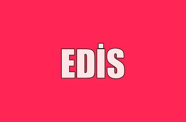 Sana gizliden gizliye aşık olan kişinin adı Edis!
