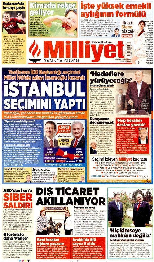 """Milliyet """"İstanbul Seçimini Yaptı"""" başlığı ile duyurdu."""