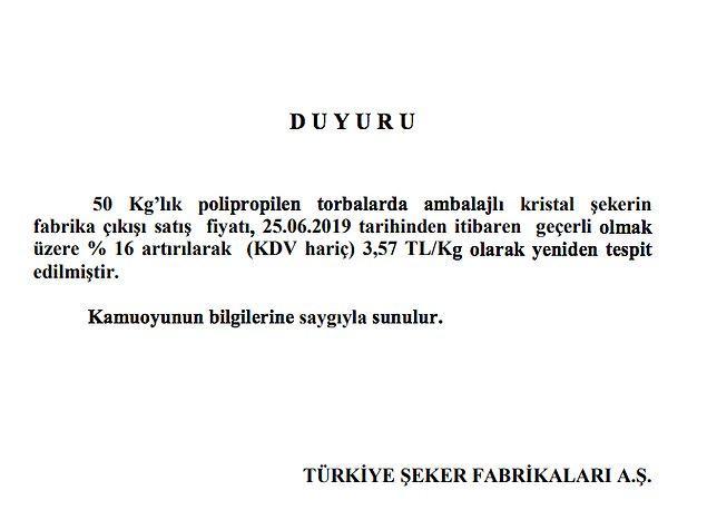 Türkiye Şeker Fabrikaları A.Ş. de şekere yüzde 16 zam yapıldığını açıkladı.