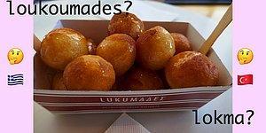 Lokma Oldu Loukoumades! Yunanlar Bu Sefer de Lokmaya Sahip Çıkınca Ortalık Karıştı
