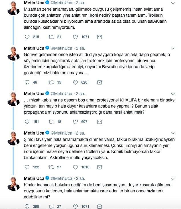 Tepkilerin ardından Metin Uca bir dizi paylaşımda bulunarak yapmak istediği şeyi açıkladı.