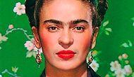 FRİDA KAHLO'NUN DOĞUM GÜNÜ:6 TEMMUZ
