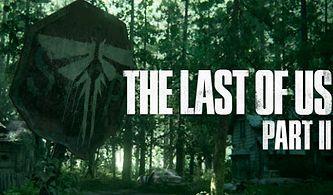 The Last of Us 2'nin Çıkış Tarihi Sonunda Sızdırıldı: Daha Çok Bekleyeceğiz!