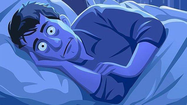3. Eğer uykusuzluk sorunu yaşıyorsanız uyanık kalmaya çalışın.