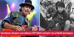 Adamsın Santana! Dünyaca Ünlü Gitaristin İstanbul Konseri ve Boyacı Roman Çocuklarla Muhteşem Anısı