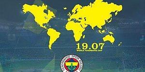 Fenerbahçe Camiası 19.07 Dünya Fenerbahçeliler Günü'nü Kutluyor!