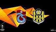 Yeni Malatyaspor ve Trabzonspor'un UEFA Avrupa Ligi 3. Ön Eleme Turu'ndaki Muhtemel Rakipleri Belli Oldu