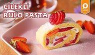 Tezgahlarda Çilekler Bitmeden Koşun! Çilekli Rulo Pasta Nasıl Yapılır?