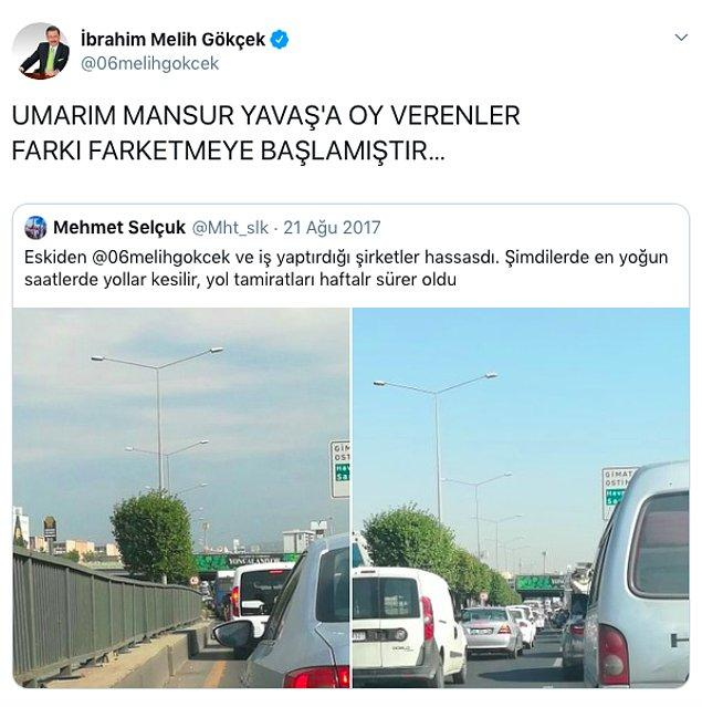 2017 yılının Ağustos ayında, yani kendisinin başkanlığı döneminde atılan ve trafikten şikayet eden bu paylaşımı alıntıladı; Mansur Yavaş'a oy verenlere yüklendi.