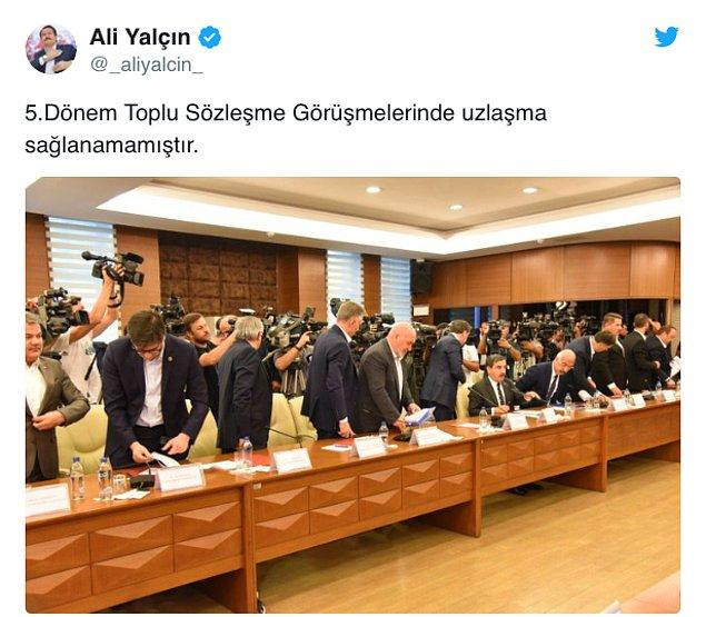 """Memur-Sen Genel Başkanı Ali Yalçın, bu sabah Twitter'dan """"Beşinci dönem toplu sözleşme görüşmelerinde uzlaşma sağlanamamıştır"""" mesajını paylaştı."""