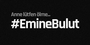"""Emine Bulut Cinayeti Türkiye'nin Gündeminde: """"İnsanlık 10 Yaşında Bir Çocuğun 'Anne Lütfen Ölme' Dediği Yerde Bitti"""""""